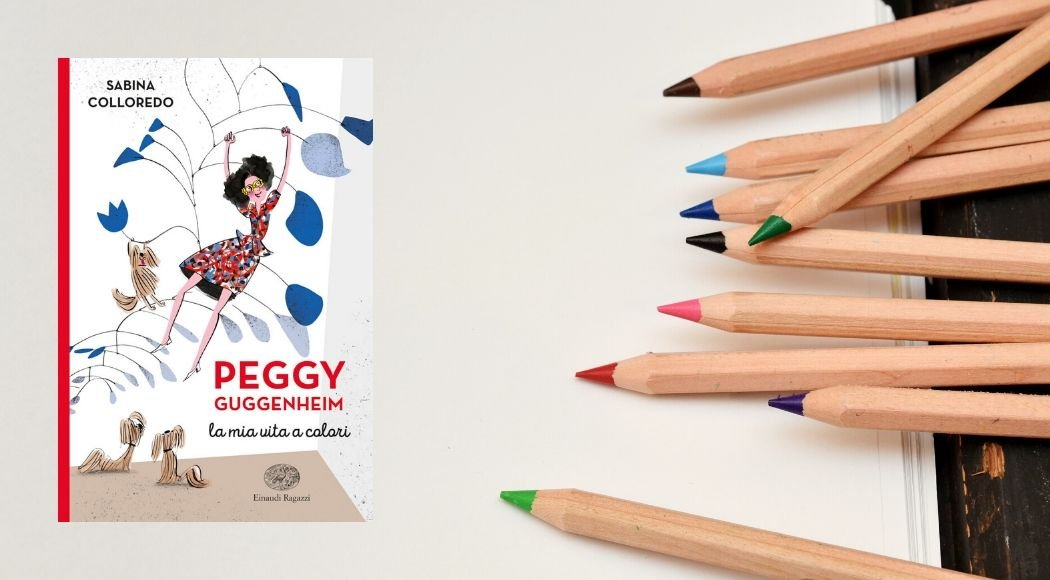 Peggy Guggenheim La mia vita a colori