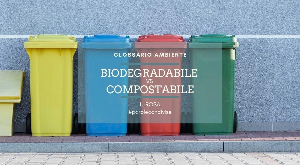 biodegradabile e compostabile