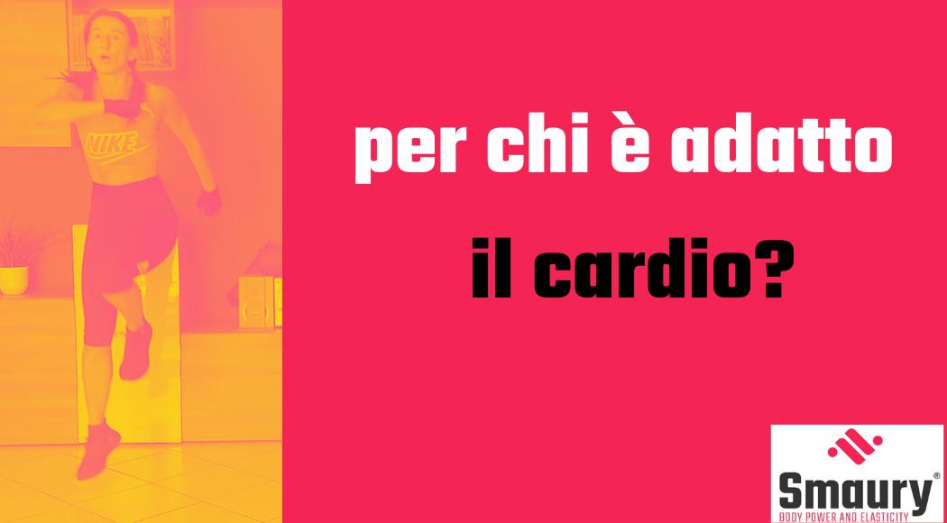 per chi e adatta l attivita cardio